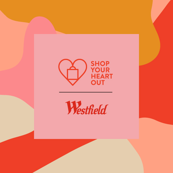 'Shop Your Heart Out' at Westfield World Trade Center